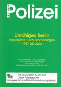 Unruhiges Berlin Polizeiliche Herausforderungen 1987 bis 2004